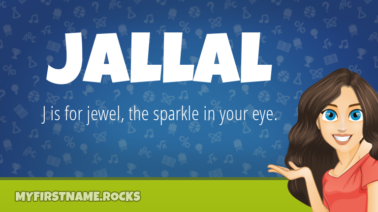 My First Name Jallal Rocks!