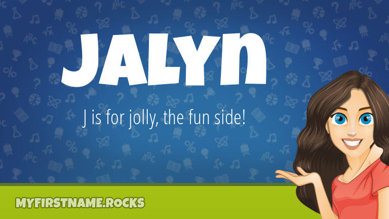 My First Name Jalyn Rocks!