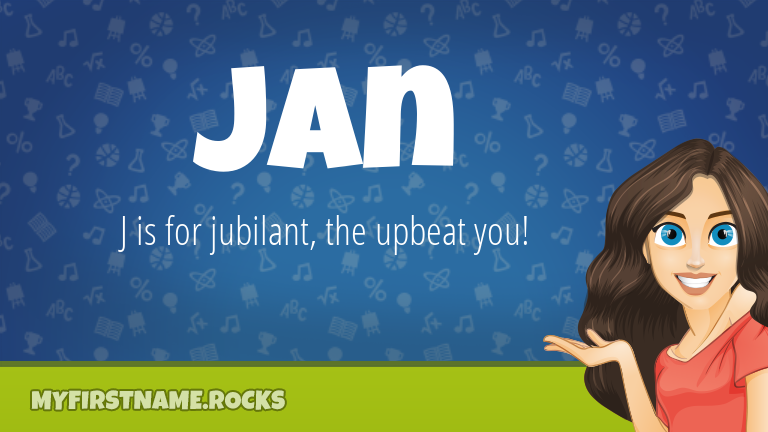 My First Name Jan Rocks!