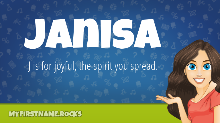 My First Name Janisa Rocks!