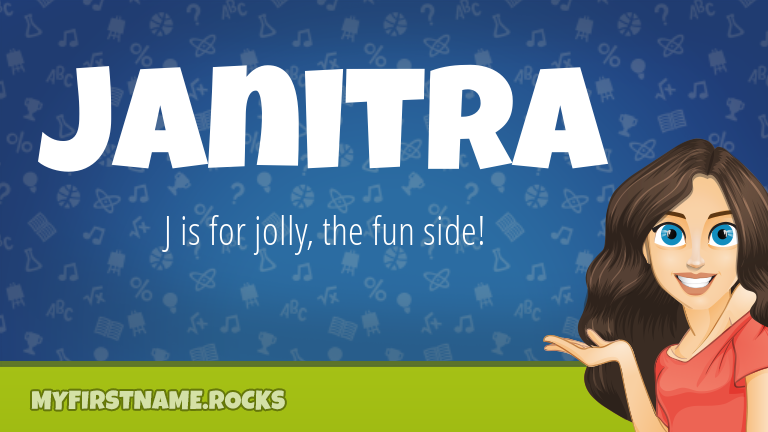 My First Name Janitra Rocks!