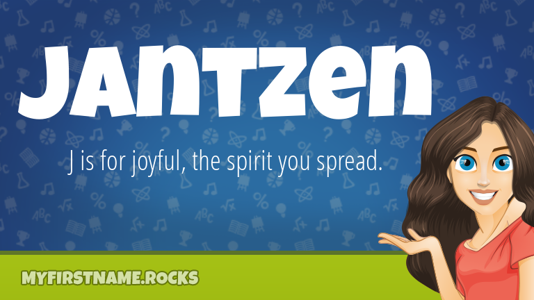 My First Name Jantzen Rocks!