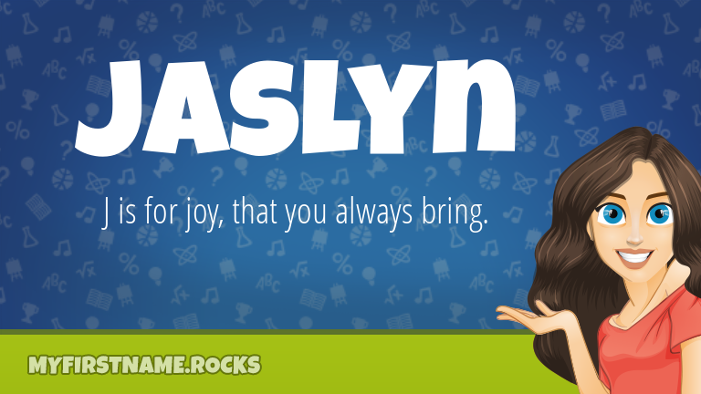 My First Name Jaslyn Rocks!