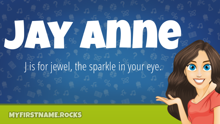 My First Name Jay Anne Rocks!