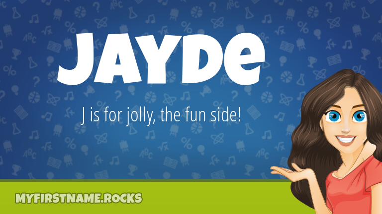 My First Name Jayde Rocks!