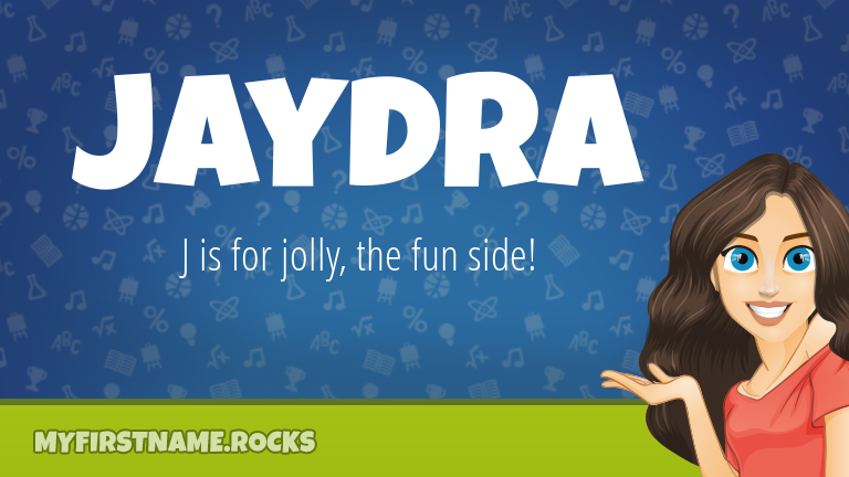 My First Name Jaydra Rocks!