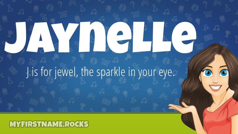 My First Name Jaynelle Rocks!