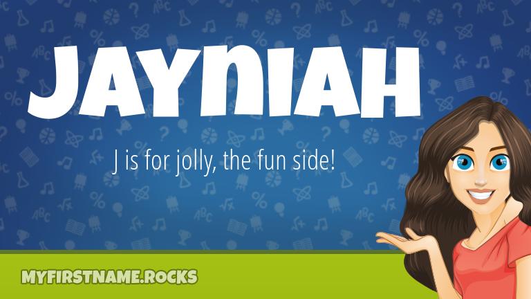 My First Name Jayniah Rocks!
