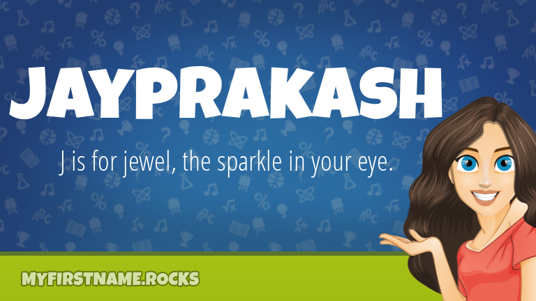 My First Name Jayprakash Rocks!