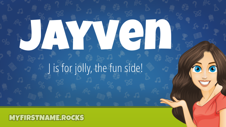 My First Name Jayven Rocks!