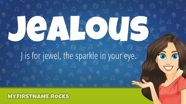 My First Name Jealous Rocks!