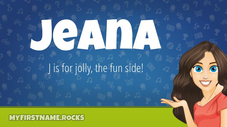 My First Name Jeana Rocks!