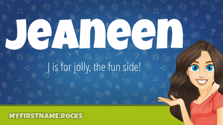 My First Name Jeaneen Rocks!