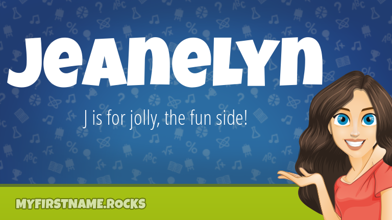 My First Name Jeanelyn Rocks!