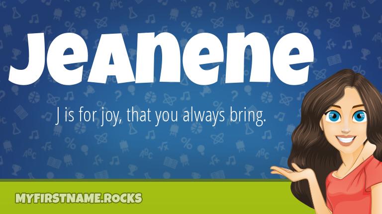 My First Name Jeanene Rocks!