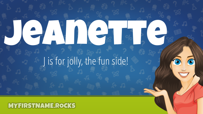 My First Name Jeanette Rocks!