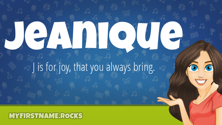 My First Name Jeanique Rocks!