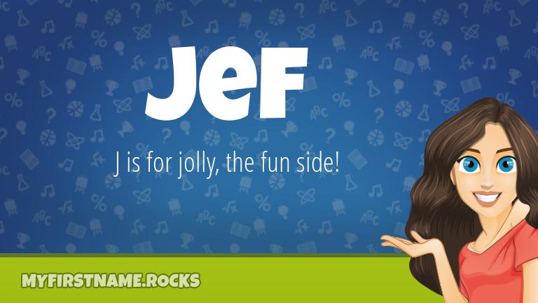 My First Name Jef Rocks!