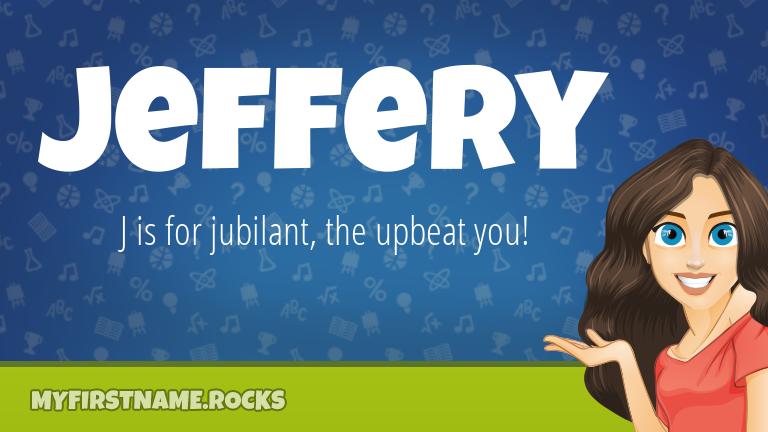 My First Name Jeffery Rocks!