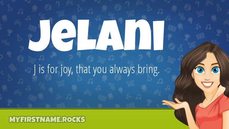 My First Name Jelani Rocks!