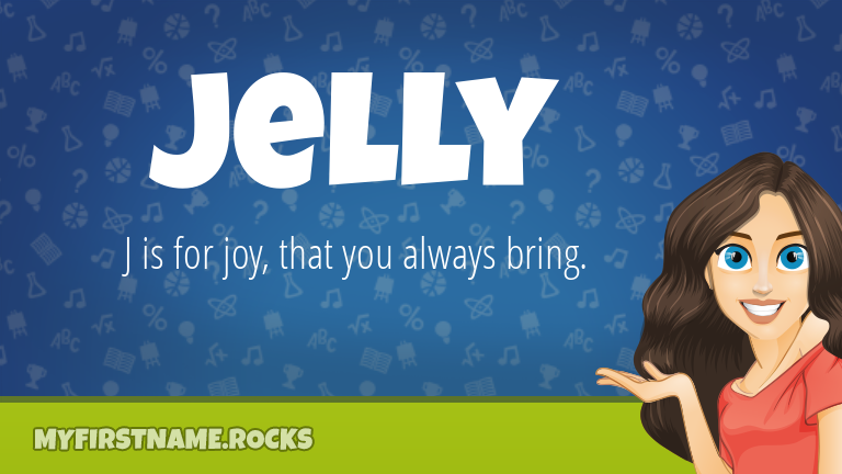 My First Name Jelly Rocks!