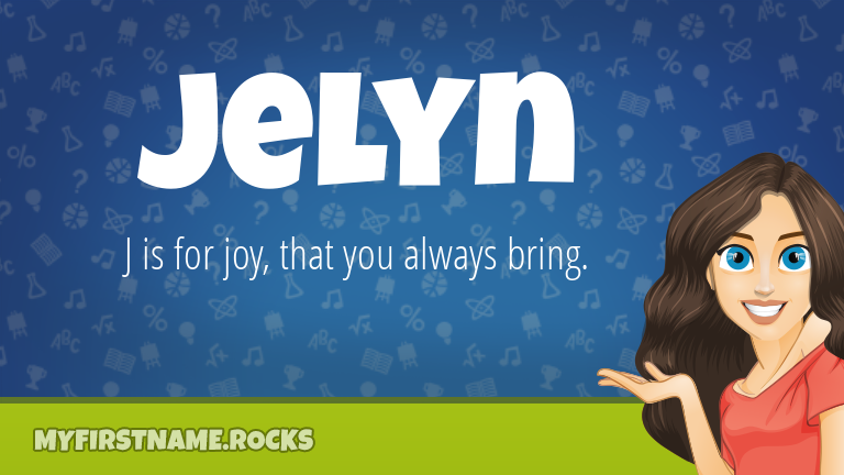 My First Name Jelyn Rocks!