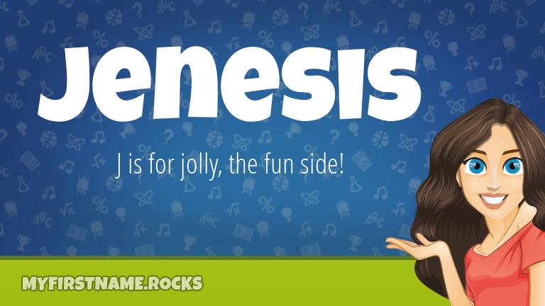 My First Name Jenesis Rocks!