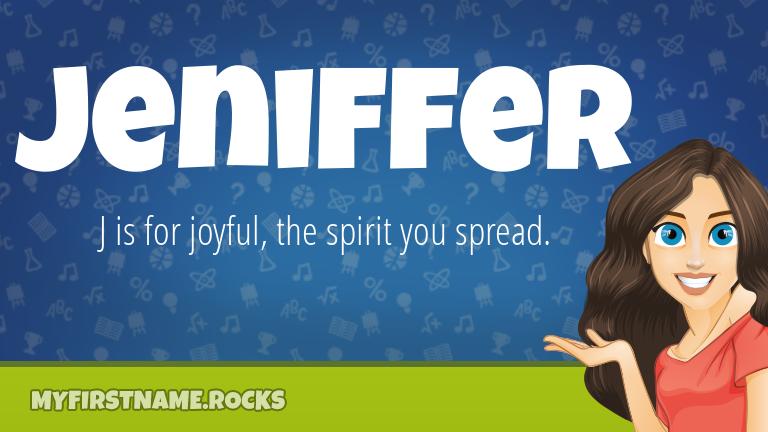 My First Name Jeniffer Rocks!
