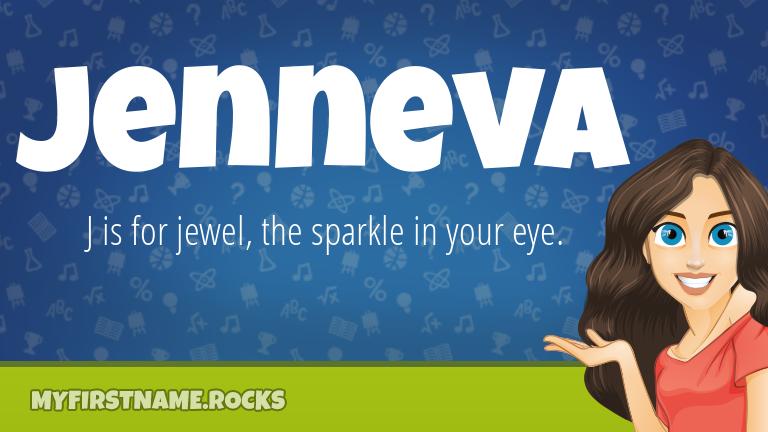 My First Name Jenneva Rocks!