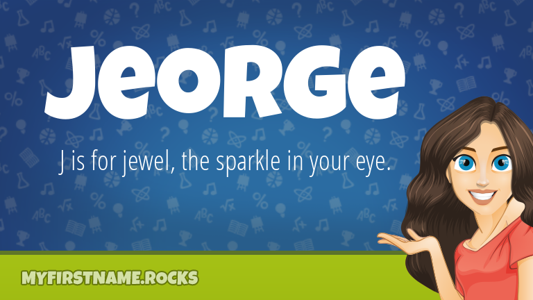 My First Name Jeorge Rocks!