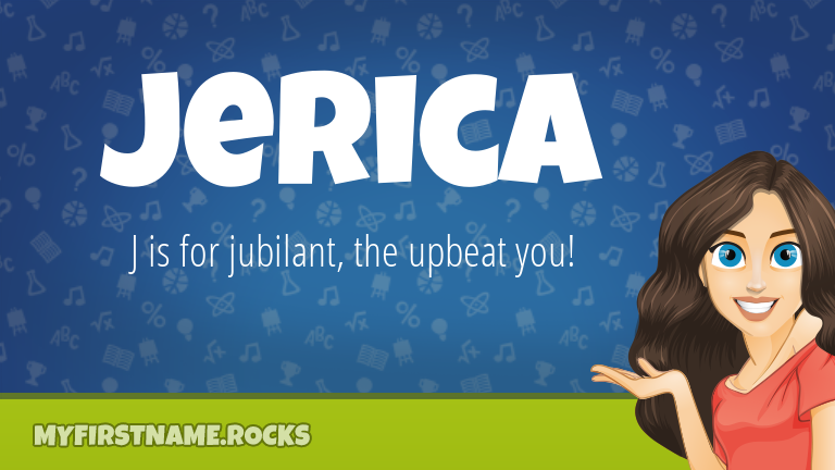 My First Name Jerica Rocks!