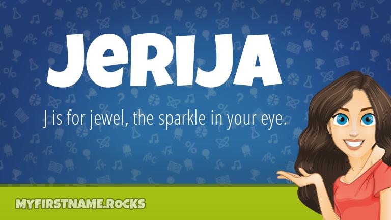 My First Name Jerija Rocks!