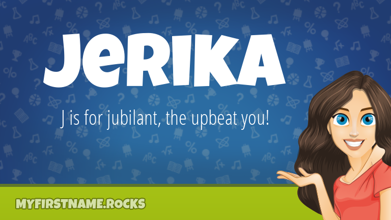 My First Name Jerika Rocks!