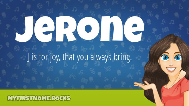 My First Name Jerone Rocks!