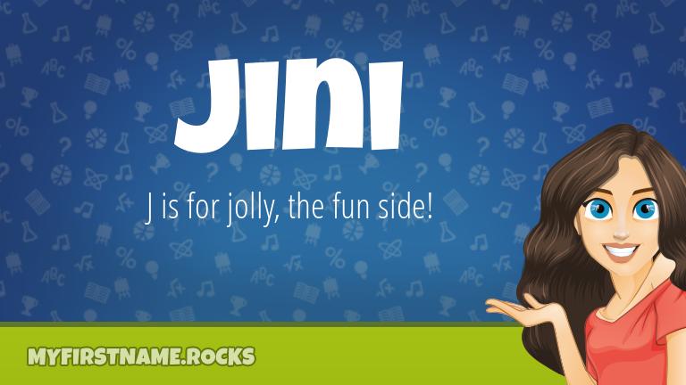 My First Name Jini Rocks!