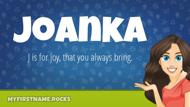 My First Name Joanka Rocks!