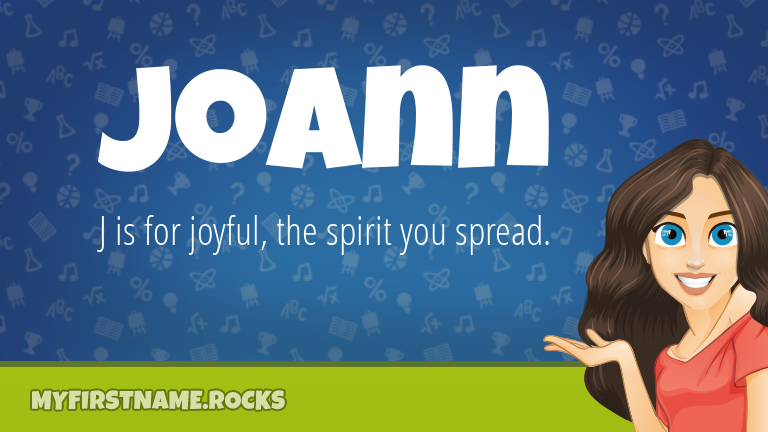 My First Name Joann Rocks!
