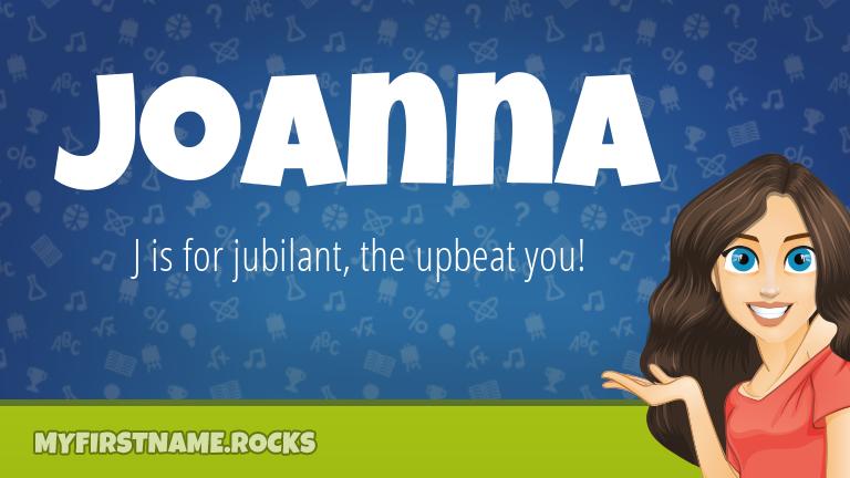 My First Name Joanna Rocks!