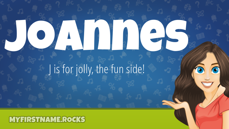 My First Name Joannes Rocks!