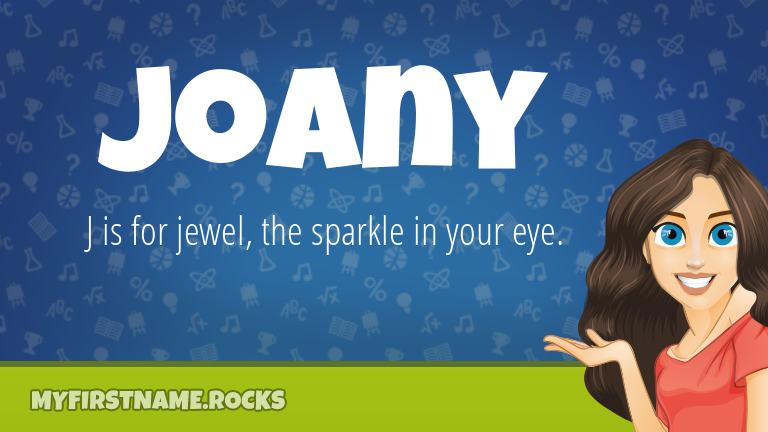 My First Name Joany Rocks!