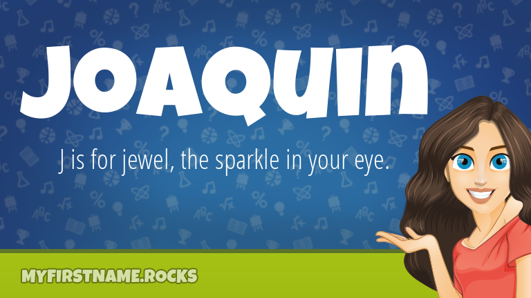 My First Name Joaquin Rocks!