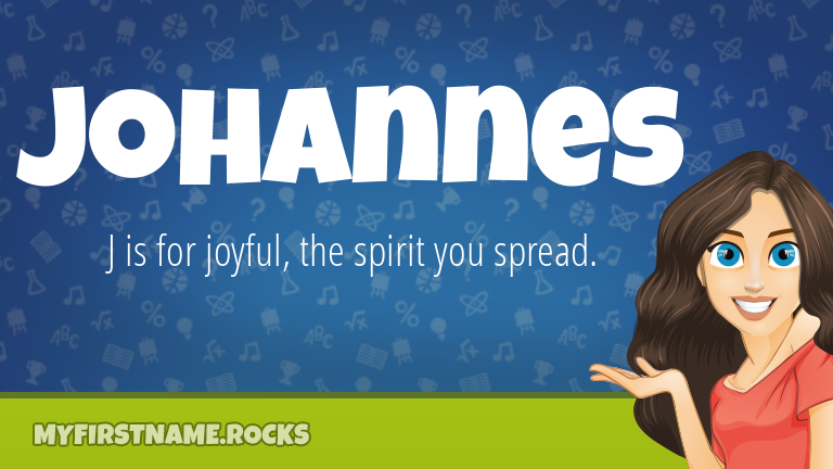 My First Name Johannes Rocks!