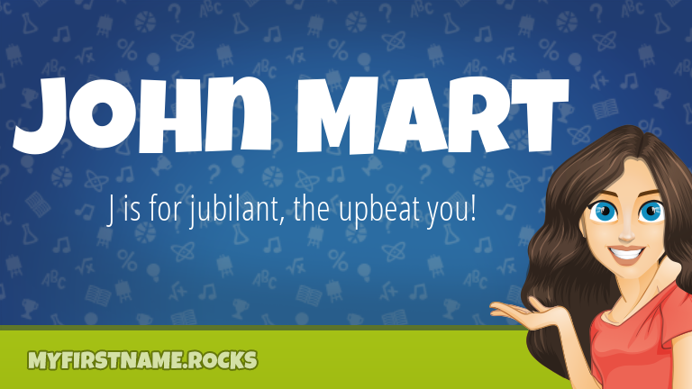 My First Name John Mart Rocks!