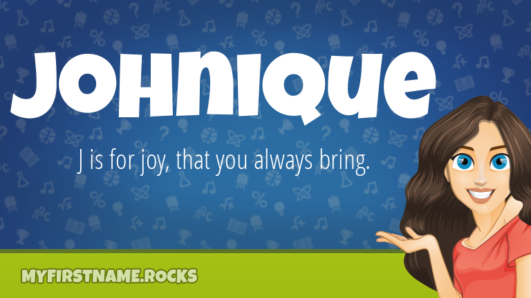 My First Name Johnique Rocks!