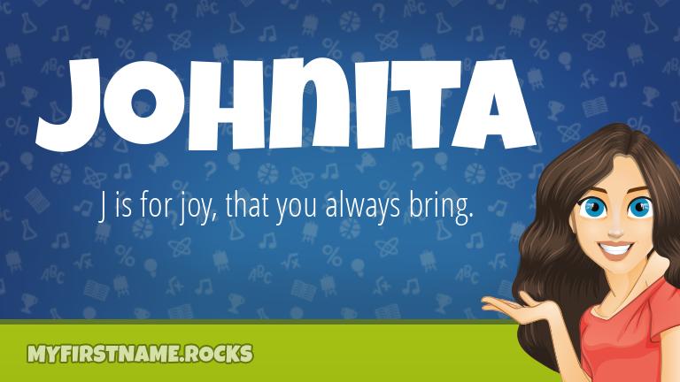 My First Name Johnita Rocks!