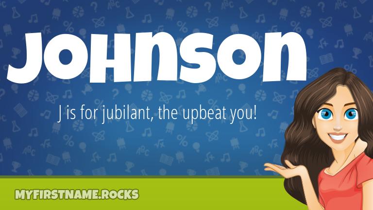 My First Name Johnson Rocks!