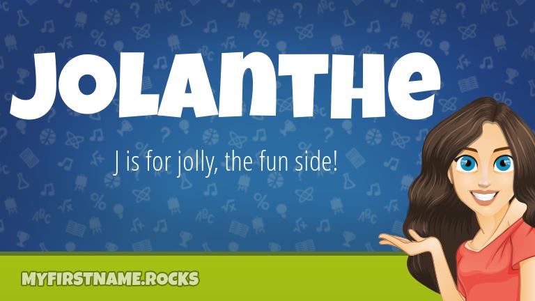 My First Name Jolanthe Rocks!