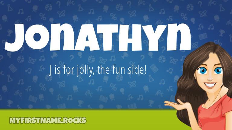 My First Name Jonathyn Rocks!