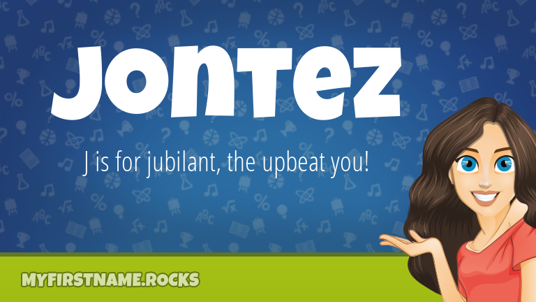 My First Name Jontez Rocks!