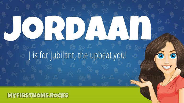 My First Name Jordaan Rocks!